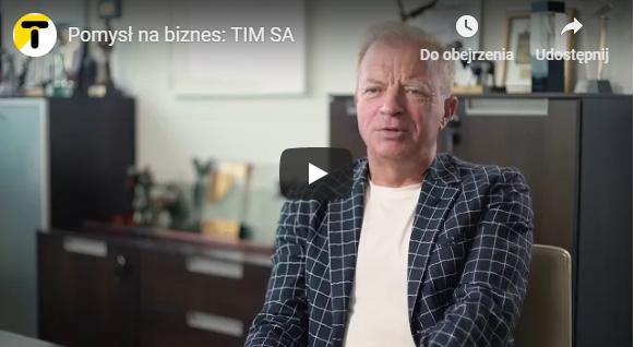 Pomysł na biznes: TIM SA