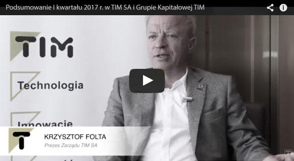 Podsumowanie I kwartału 2017 r. w TIM SA i Grupie Kapitałowej TIM