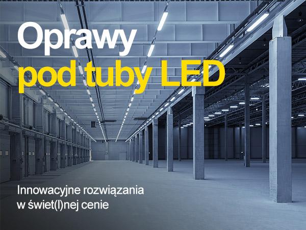 Oprawy pod tuby LED